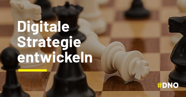 Digitalstrategie-digitale Strategie entwickeln