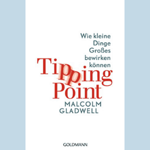 Gladwell: Tipping Point